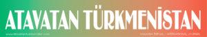atavatan-turkmenistan.com